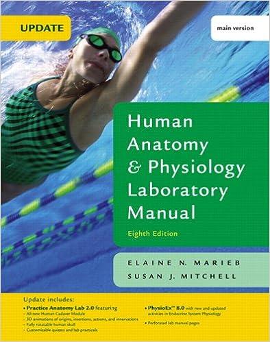 Human Anatomy & Physiology Laboratory Manual with PhysioEx 8.0, Main ...