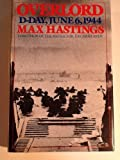 Overlord, Max Hastings, 0671460293
