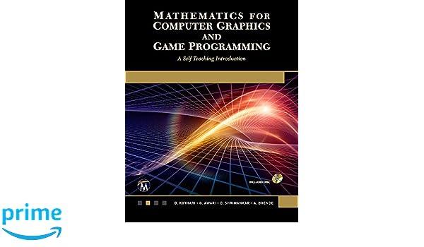 Amazon com: Mathematics for Computer Graphics and Game Programming