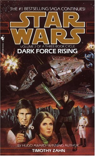 Star Wars: Dark Force Rising - Book  of the Star Wars Legends