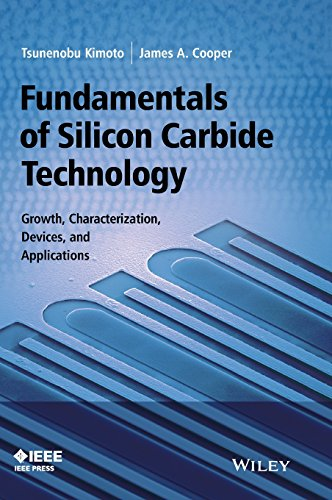 Fundamentals of Silicon Carbide Technology: Growth, Characterization, Devices and Applications (Wiley - IEEE) - Carbide Chip