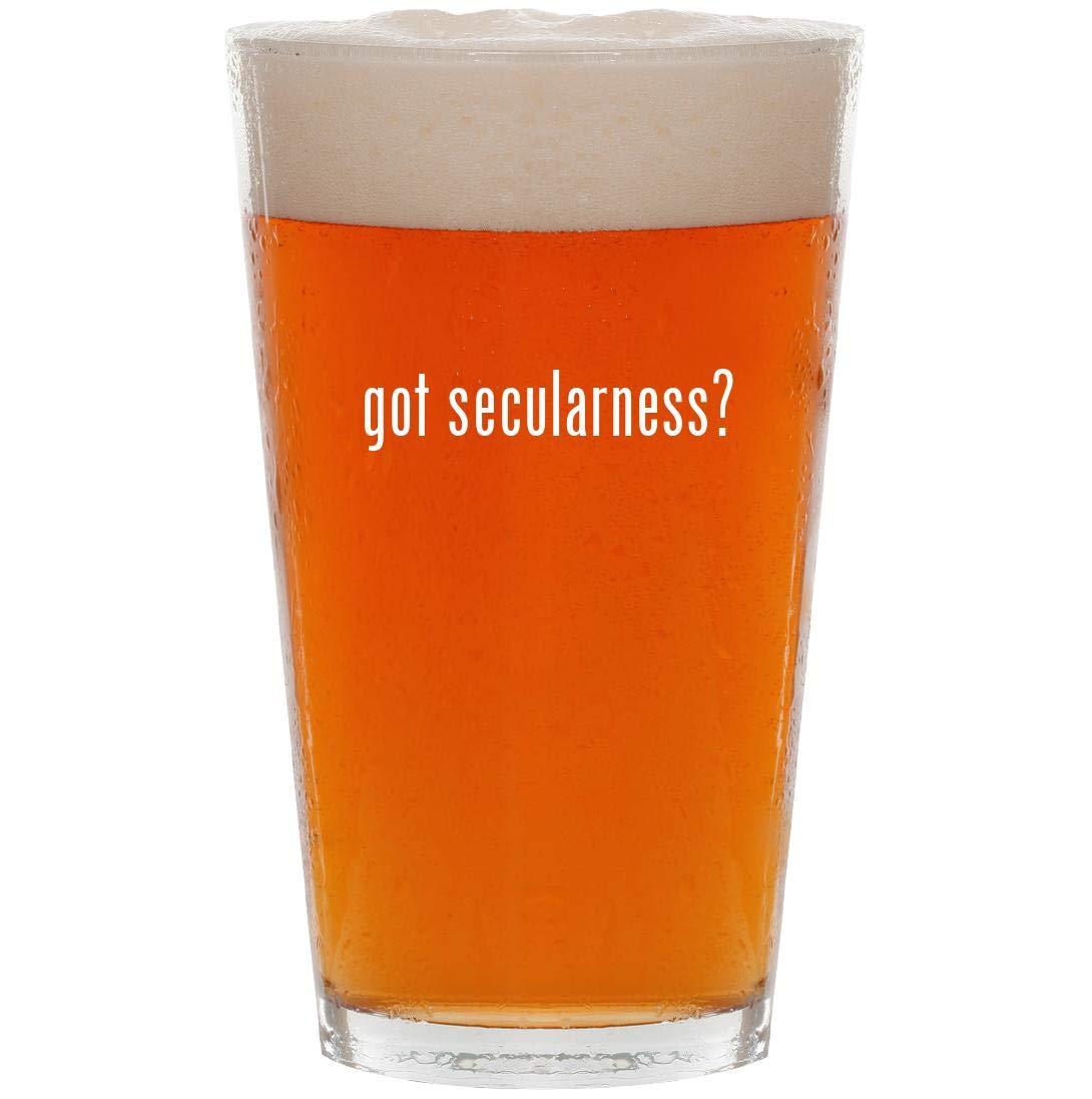 got secularness? - 16oz Pint Beer Glass