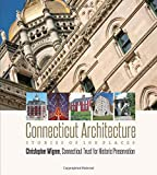 Connecticut Architecture: Stories of 100 Places