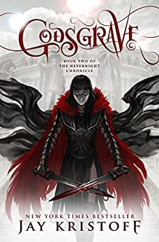 Godsgrave: Book Two of the Nevernight Chronicle by [Kristoff, Jay]