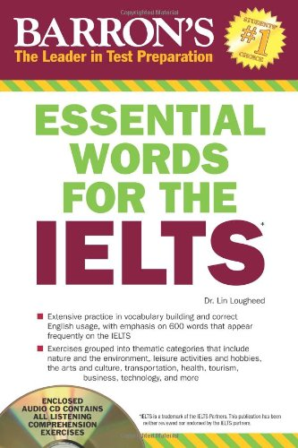 Essential Words for the IELTS with Audio CD (Barron's Essential Words for the Ielts - Dr Premium Outlets International