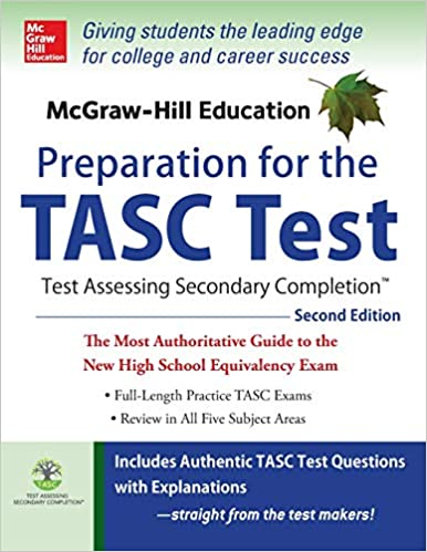 McGraw-Hill Education Preparation for the TASC Test 2nd Edition: The
