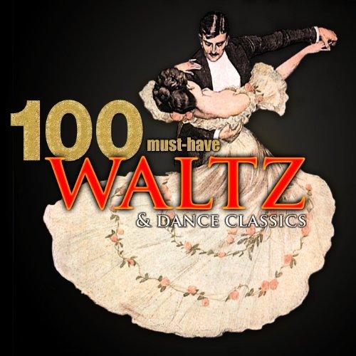 100 Must-Have Waltz & Dance Cl...