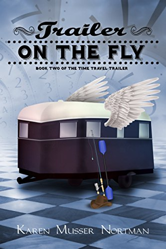 Amazon trailer on the fly the time travel trailer book 2 trailer on the fly the time travel trailer book 2 by nortman fandeluxe Image collections