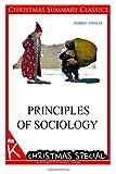 Principles of Sociology [Christmas Summary Classics], Herbert Spencer, 1494760746