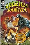 Godzilla Vs. Barkley