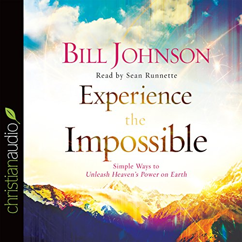 Experience the Impossible: Simple Ways to Unleash Heaven's Power on Earth Audiobook [Free Download by Trial] thumbnail