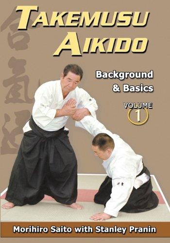 Takemusu Aikido Volume I: Background and basics pdf epub
