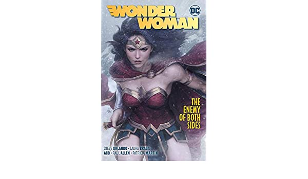 Wonder Woman (2016-) Vol. 9: The Enemy of Both Sides ...