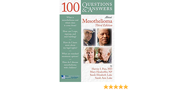 100 Questions Answers About Mesothelioma 9781449688080 Medicine Health Science Books Amazon Com