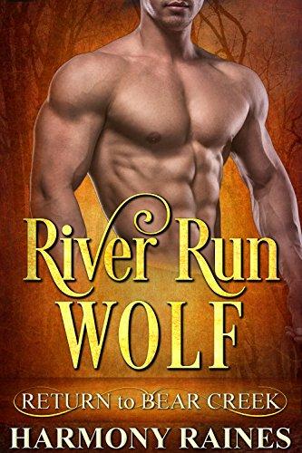 (River Run Wolf (Return to Bear Creek Book 21) )
