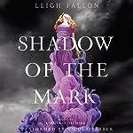 Shadow of the Mark: Carrier, Book 2 | Leigh Fallon