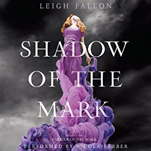 Shadow of the Mark Audiobook