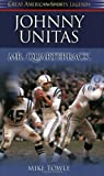 Johnny Unitas, Mike Towle, 1581823614