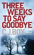 Three Weeks to Say Goodbye