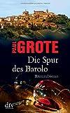 Die Spur des Barolo: Kriminalroman