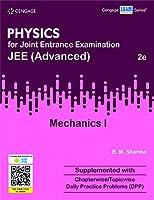 Physics for JEE (Advanced) Mechanics I