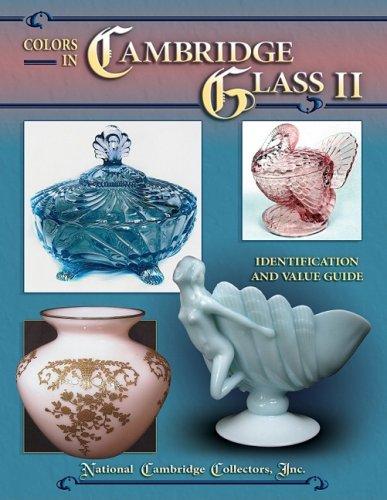 Colors in Cambridge Glass II - Cambridge Glasses