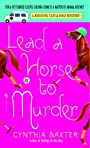 Lead a Horse to Murder: A Reigning Cats & Dogs Mystery (Reigning Cats and Dogs Mystery)