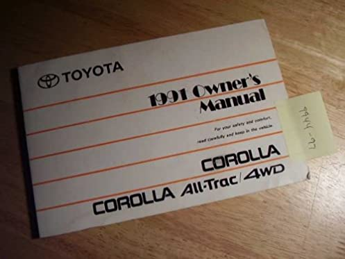 1991 toyota corolla owners manual toyota amazon com books rh amazon com 1991 toyota corolla repair manual 1991 toyota corolla repair manual
