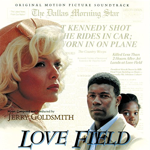 Love Field (Original Motion Picture Soundtrack) by Jerry ...