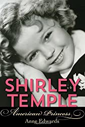 Shirley Temple: American Princess