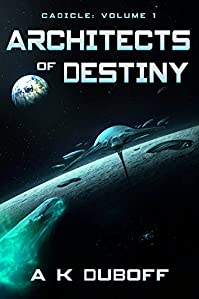 Architects Of Destiny by A.K. DuBoff ebook deal