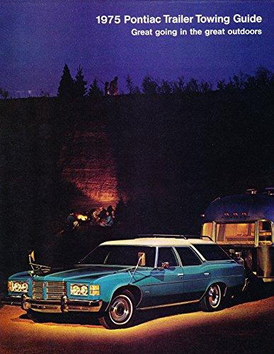 - 1975 Pontiac Trailer Towing Guide Original Car Sales Brochure Catalog