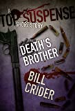 Death's Brother: A Top Suspense Story