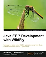 Java EE 7 Development with WildFly Front Cover