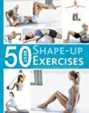 50 Best Shape-Up Exercises