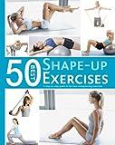50 Best Shape-Up Exercises