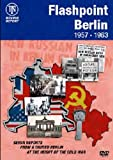 Documentary Feature -Flashpoint Berlin 1957-1963 [DVD]