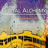 Digital Alchemy, Bonny Pierce Lhotka, 0321732995