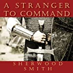 A Stranger to Command | Sherwood Smith