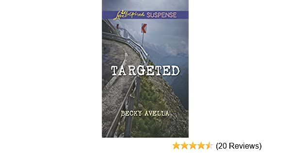 Targeted (Mills & Boon Love Inspired Suspense) - Kindle