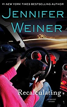 Recalculating (Kindle Single): An eShort Story by [Weiner, Jennifer]