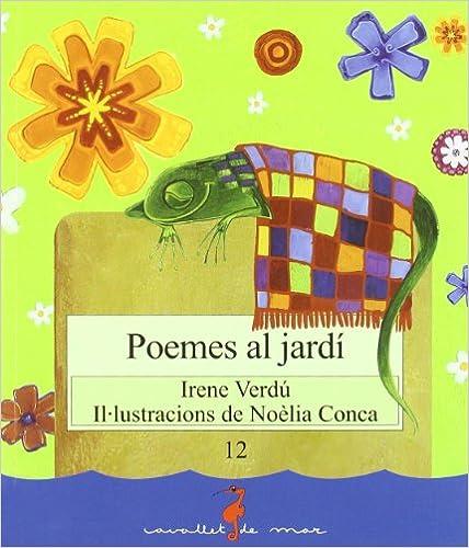 Descargar libro de texto en español Poemes al jardí (Cavallet de mar) PDF ePub iBook