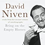 Bring on the Empty Horses | David Niven