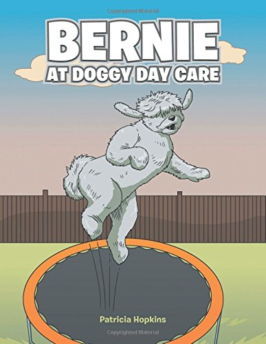 Bernie at Doggy Day Care pdf