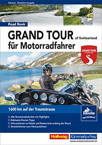 grand-tour-of-switzerland-roadbook-fr-motorradfahrer-1600-km-auf-der-traumstrasse-hallwag-fhrer-und-atlanten
