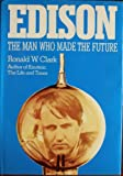 img - for Edison - The Man Who Made the Future book / textbook / text book