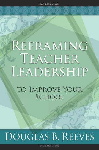 Reframing Teacher Leadership: Book Improve Your School