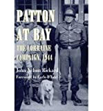 img - for Patton at Bay: The Lorraine Campaign, 1944 (Paperback) - Common book / textbook / text book