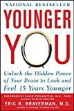 Younger You: Unlock the Hidden Power of Your