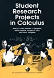 img - for Student Research Projects in Calculus (Spectrum Series) book / textbook / text book